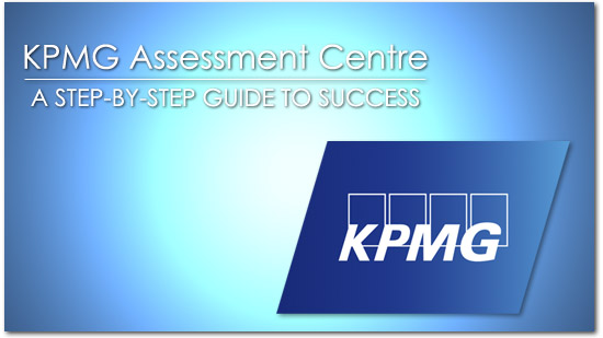 Post image for KPMG Assessment Centre Success Guide 2018