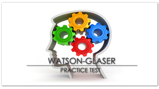 watson-glaser critical thinking ability test